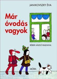 Janikovszky Éva Már óvodás vagyok könyv