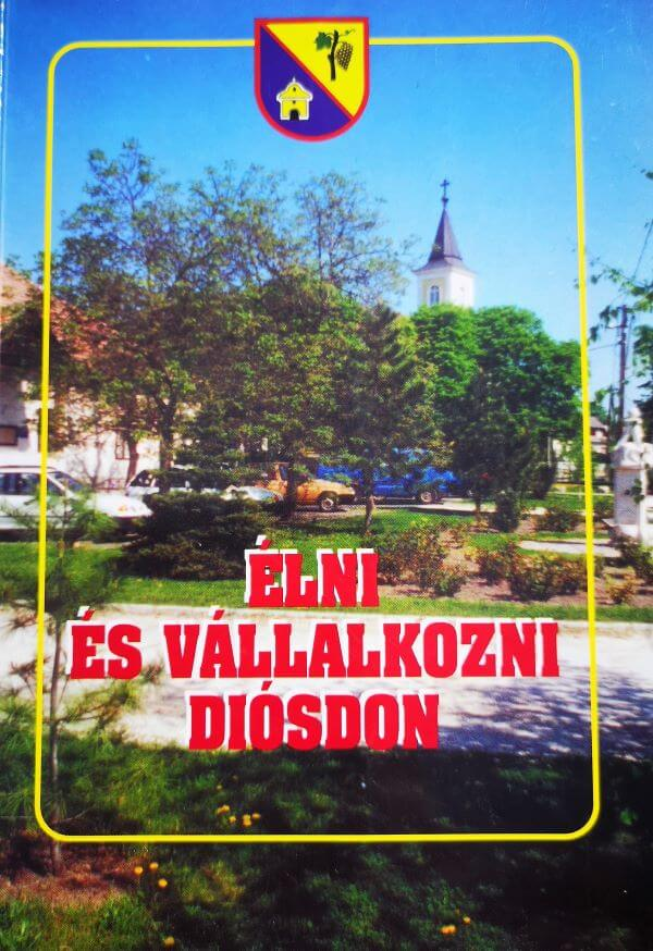 Élni és vállalkozni Diósdon kiadvány