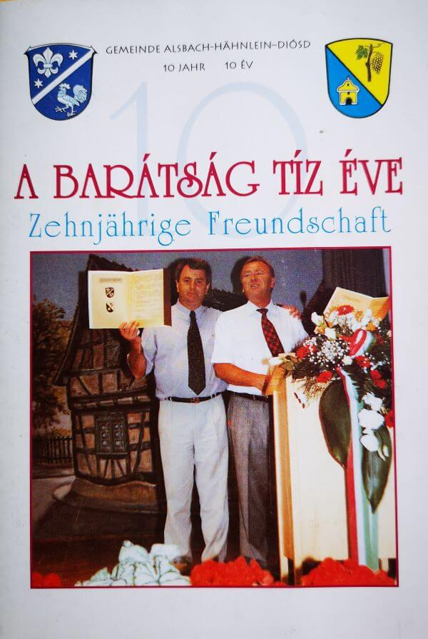 A barátság tíz éve – Zehnjärige Freundschaft, 1999 Diósd